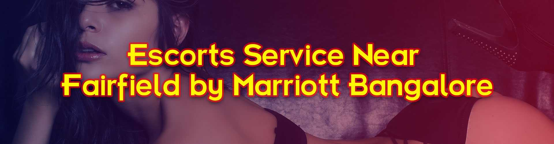 near Fairfield by Marriott escorts