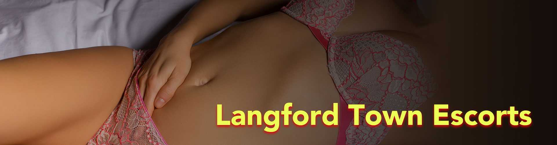 Langford Town escorts