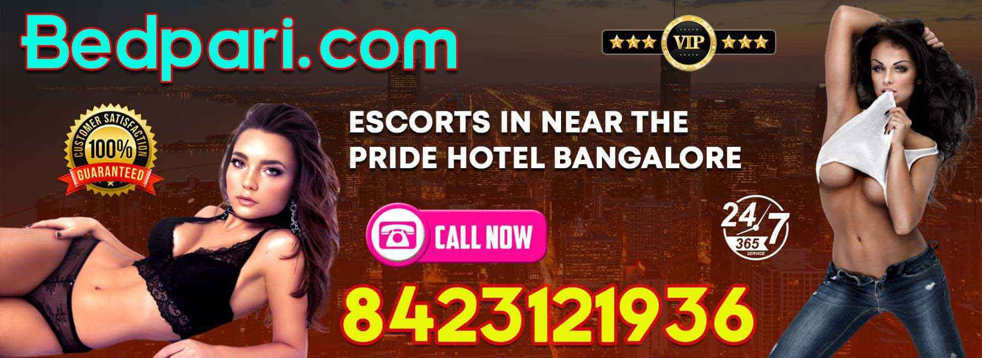 escorts in near the Pride Hotel Bangalore