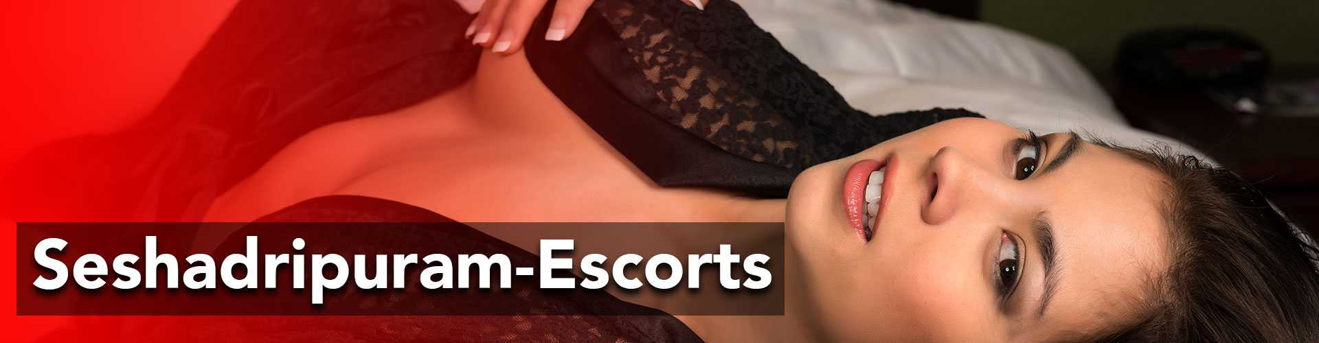 Escorts services in seshadripuram